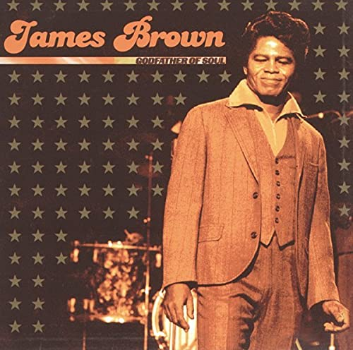 James Brown - Godfather of Soul - Zortam Music