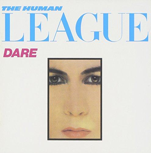 Human League - Dare! - Zortam Music