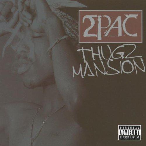 2pac - Thugz Mansion - Zortam Music