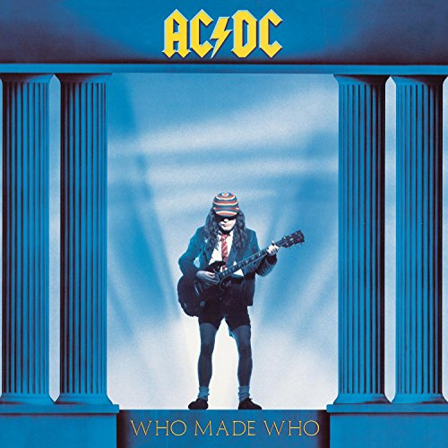 AC/DC - Who Made Who - Edition digipack remasteris?? (inclus lien interactif vers le site AC/DC) - Zortam Music