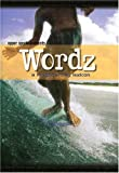 Wordz: A Longboarding Lexicon Surfing
