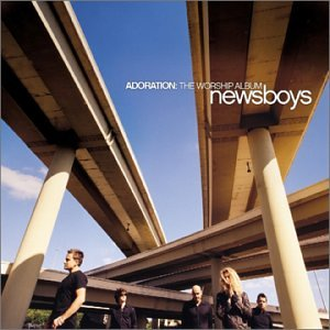 Newsboys - Adoration The Worship Album - Zortam Music
