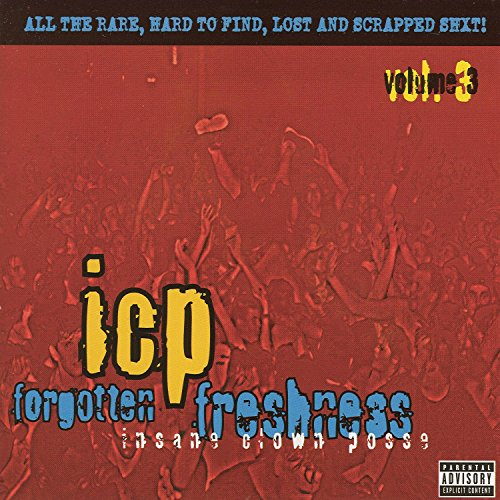 Insane Clown Posse - Forgotten Freshness, Vol. 3 - Zortam Music