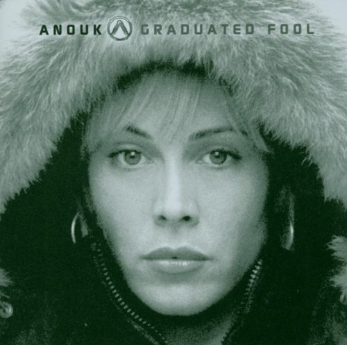 Anouk - Graduated Fool - Zortam Music
