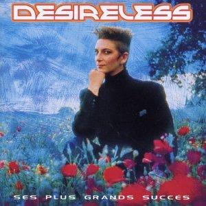Desireless - Ses plus grands succs - Zortam Music