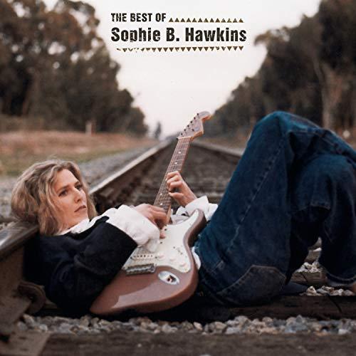 Sophie B. Hawkins - Best Of Sophie B. Hawkins - Zortam Music