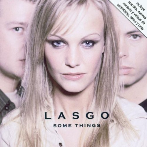 Lasgo - Some Things (Special Edition) - Zortam Music