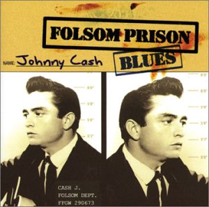 Johnny Cash - Folsom Prison Blues - Zortam Music