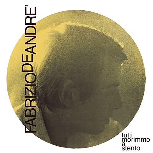 Fabrizio De André - Tutti morimmo a stento - Zortam Music