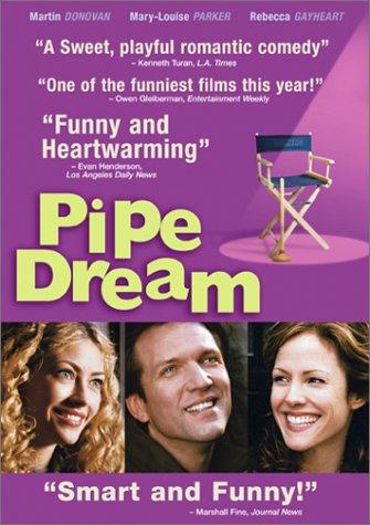 Pipe Dream / Воздушные замки (2002)