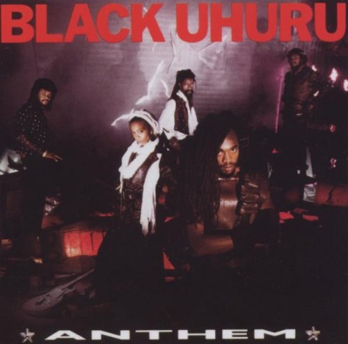 Black Uhuru - Anthem - Zortam Music