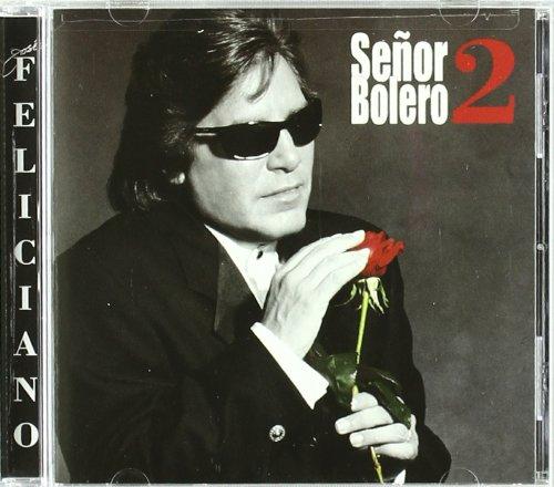 Jose Feliciano - Senor Bolero 2 - Lyrics2You
