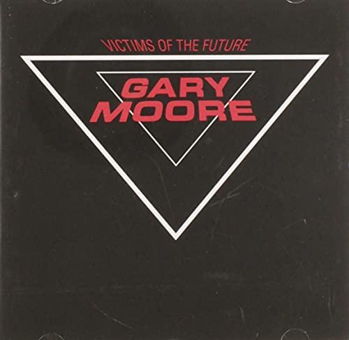 Gary Moore - Victims of the Future-Remaste - Zortam Music