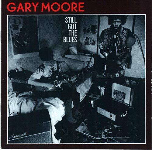 Gary Moore - Still Got the Blues: Remastered - Zortam Music