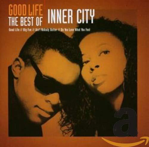 INNER CITY - Good Life: The Best of Inner City - Zortam Music