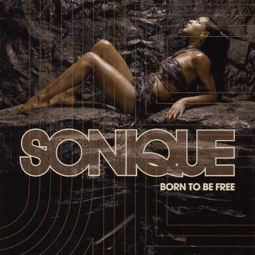 Sonique - Born To Be Free - Zortam Music
