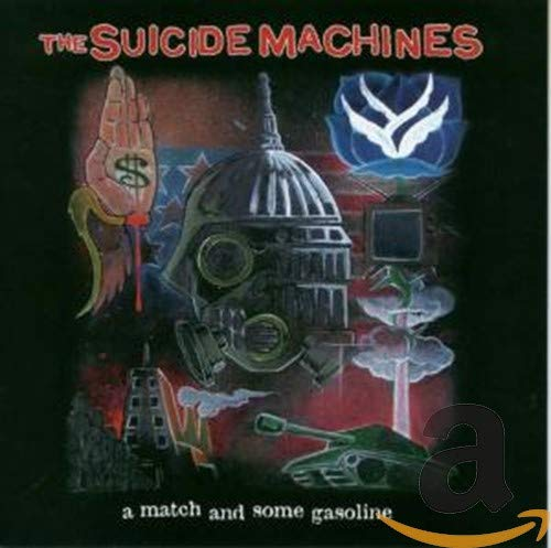The Suicide Machines - A Match and Some Gasoline - Zortam Music