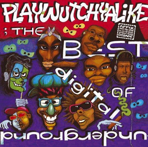 DIGITAL UNDERGROUND - The Best Of Digital Underground  Playwutchyalike - Zortam Music