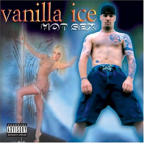 Vanilla Ice - Hot Sex - Zortam Music