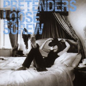 Pretenders - Loose Screw (Special Edition) - Zortam Music