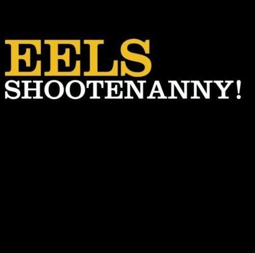Eels - Shootenanny! - Zortam Music
