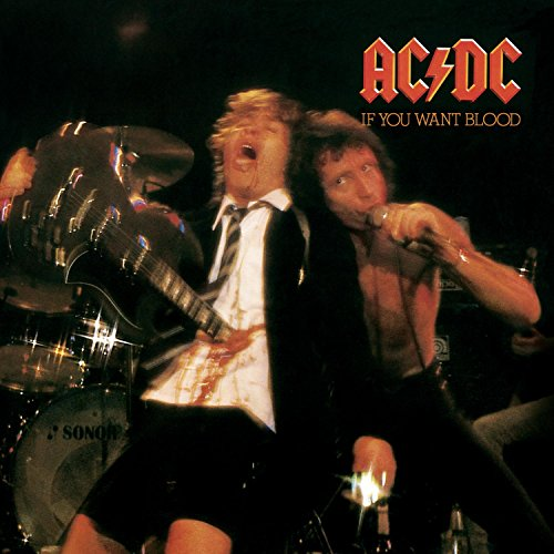 AC/DC - If You Want Blood, You