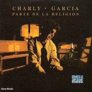 Charly Garcia - Parte de La Religion - Zortam Music