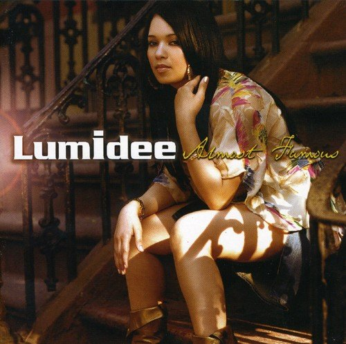 Lumidee - Almost Famous [Us Import] - Zortam Music