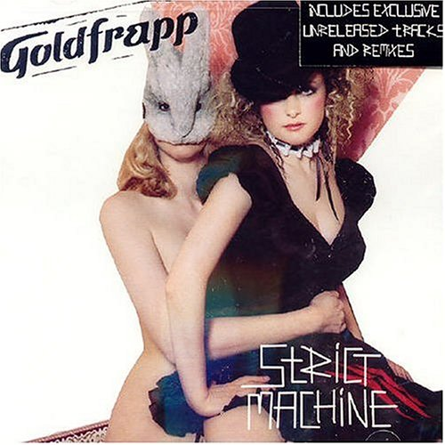 Goldfrapp - Strict Machine (US CD Maxi) - Zortam Music
