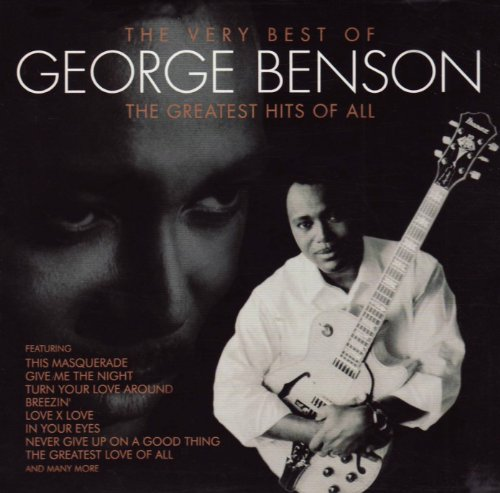 George Benson - Greatest Hits of All: the Very Best - Zortam Music