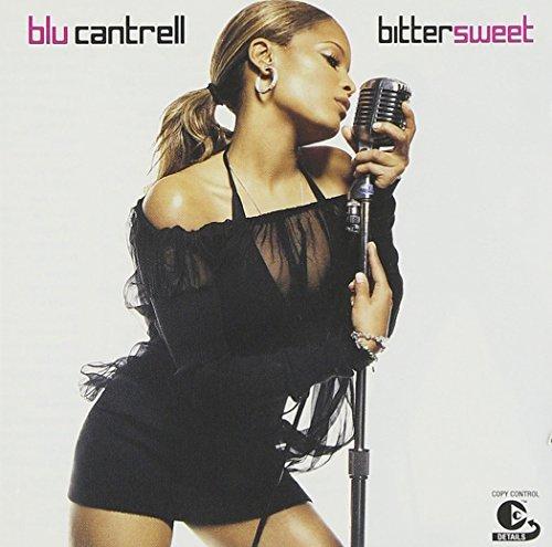 Blu Cantrell - Bittersweet [Bonus DVD] Disc 1 - Zortam Music