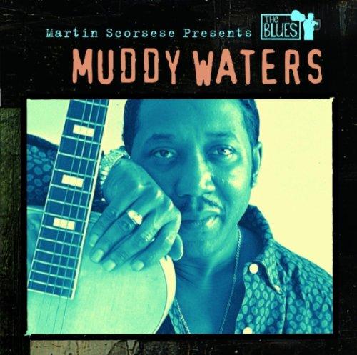 Muddy Waters - Martin Scorsese Presents: The Blues (Disk 3) - Zortam Music