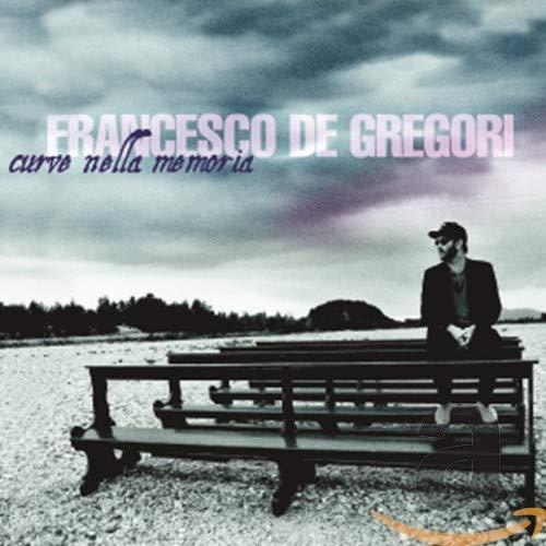 Francesco De Gregori - Curve Nella Memoria: Best of - Zortam Music