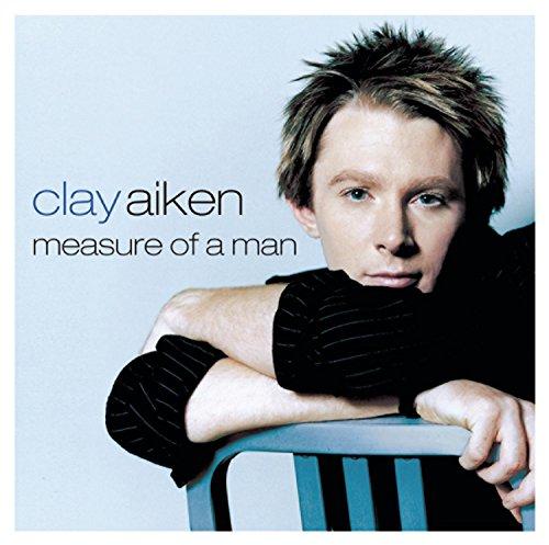 Clay Aiken - Measure Of A Man - Zortam Music