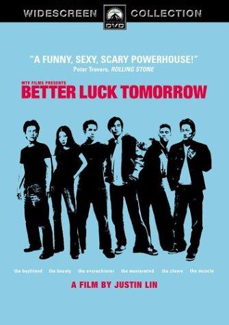 Better Luck Tomorrow / Завтра лучше чем вчера (Завтра повезет больше) (2002)