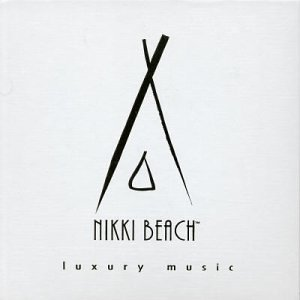 Various Artists - Nikki Beach: Luxury Music - Zortam Music