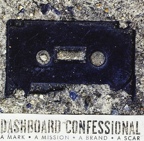 Dashboard Confessional - A Mark • A Mission • A Brand • A Scar - Zortam Music