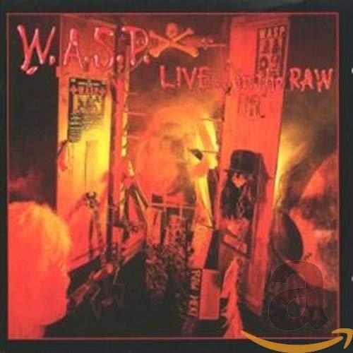 W.A.S.P. - Live in the Raw/Digi - Zortam Music