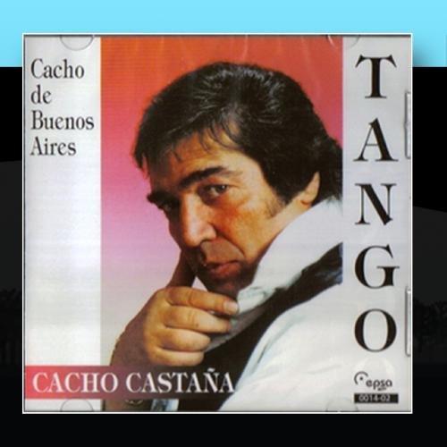 Cacho Castaña - Cacho De Buenos Aires - Zortam Music