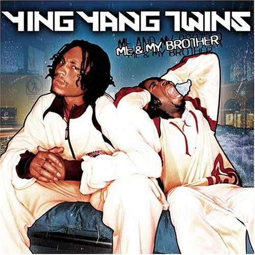 Ying Yang Twins - My Brother And Me (Explicit Retail) - Zortam Music