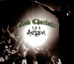 Good Charlotte - The Anthem - Zortam Music