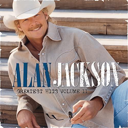 Alan Jackson - Greatest Hits (Vol. 2) (Disc 1) - Zortam Music