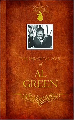 Al Green - The Immortal Soul Of Al Green - Zortam Music