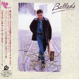 Richard Marx - Ballads (Then, Now And Forever) - Zortam Music