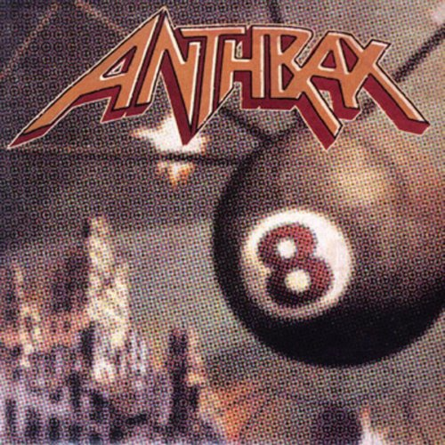 ANTHRAX - Volume 8 the threat is real - Zortam Music