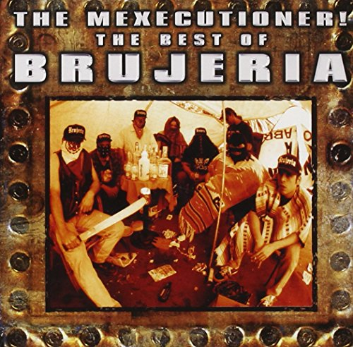 Brujeria - The Best of Brujeria - Zortam Music