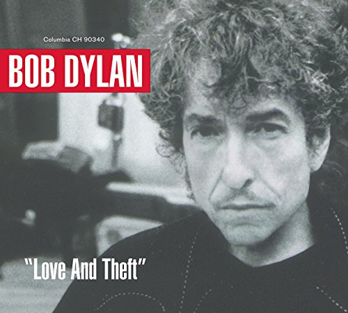Bob Dylan - Love And Theft - Zortam Music
