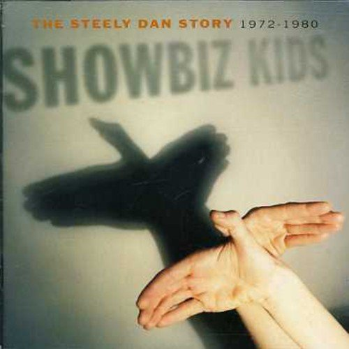 Steely Dan - Showbiz Kids - The Best of Steely Dan - Zortam Music
