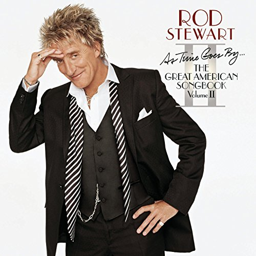 Rod Stewart - As Time Goes By ... The Great American Songbook Volume II - Zortam Music