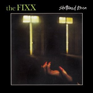 FIXX - Shuttered Room - Zortam Music